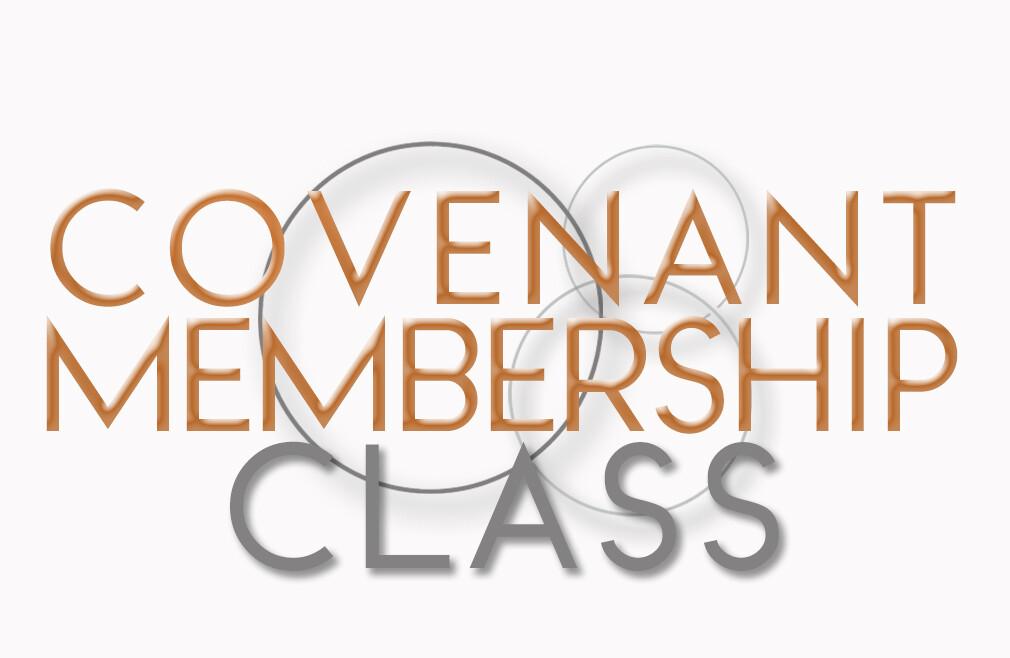 Covenant Membership Class