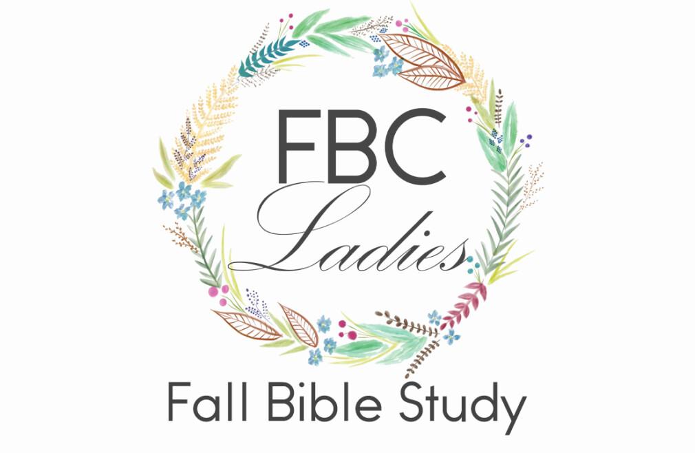 FBC Ladies Fall Bible Study